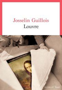 Louvre | Guillois, Josselin. Auteur