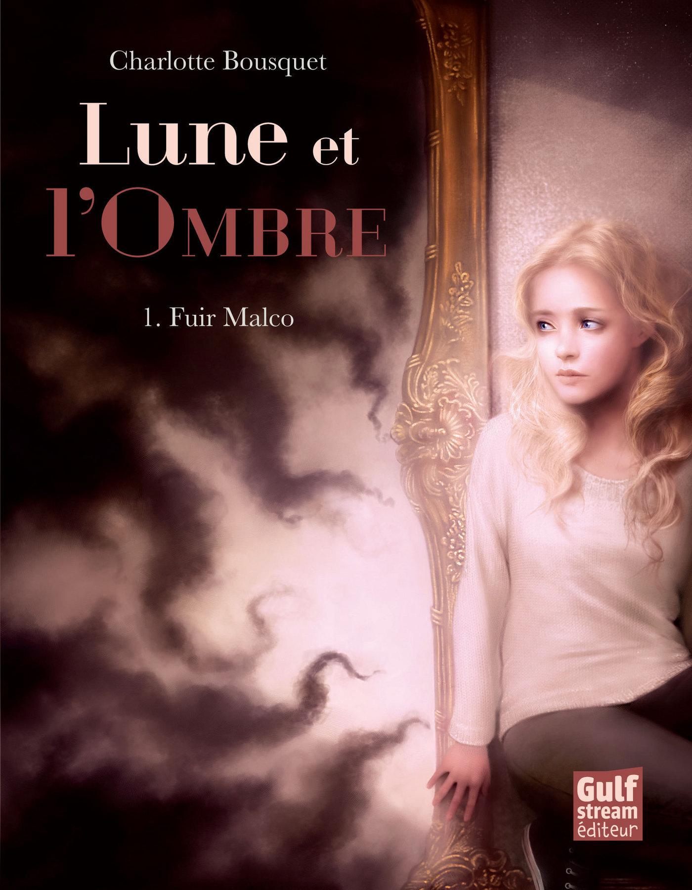 Lune et l'Ombre - tome 1 Fu...