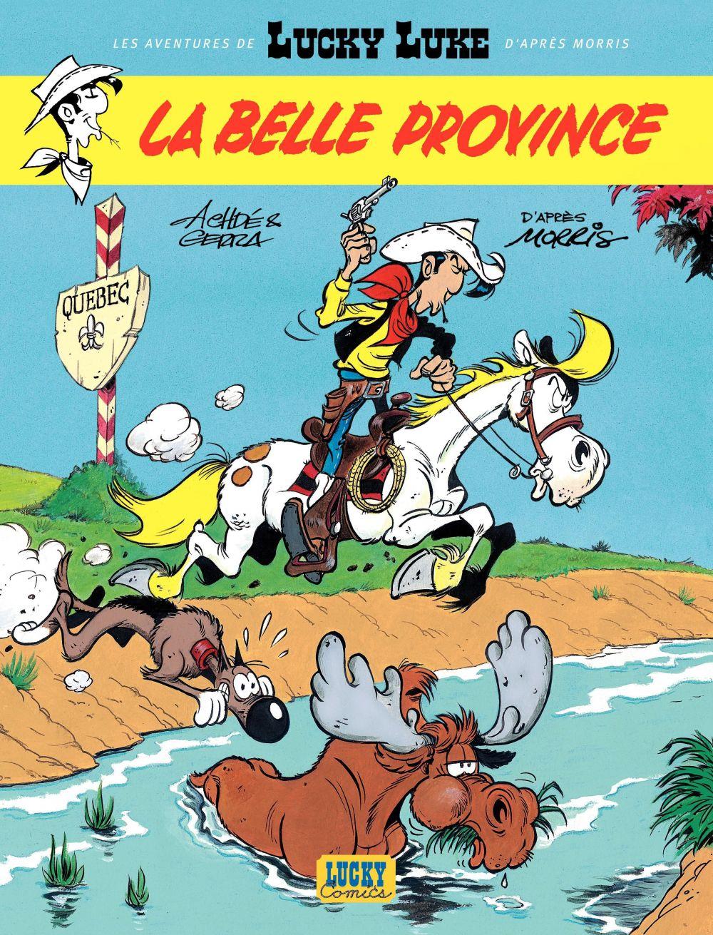 Les aventures de Lucky Luke d'après Morris - tome 1 - La belle province | Gerra, Laurent (1967-....). Auteur