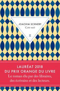 Cette nuit | Schnerf, Joachim (1987-....). Auteur