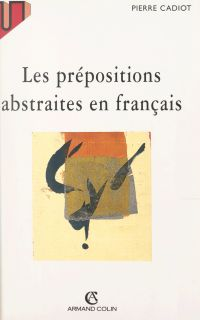 Les prépositions abstraites...