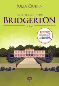 La chronique des Bridgerton (Tomes 1 & 2) | Quinn, Julia. Auteur