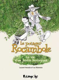 Le potager Rocambole | Bienvenu, Luc. Auteur