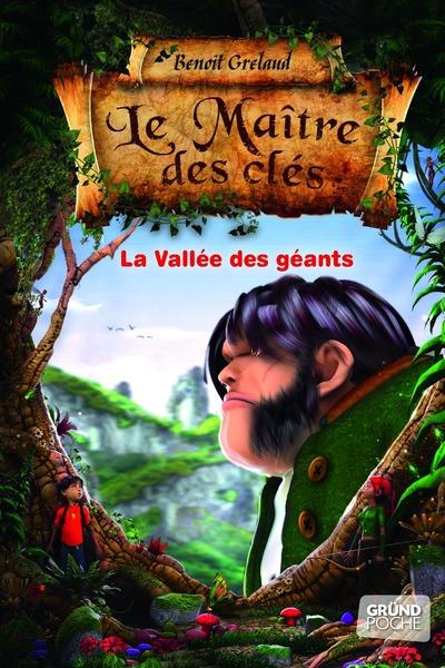 Le Maître des cles - Tome 5 : La vallée des géants | GRELAUD, Benoît