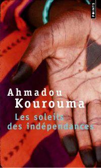 Les Soleils des indépendances | Kourouma, Ahmadou