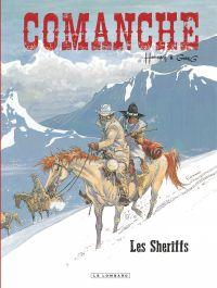 Comanche. Volume 8, Les shériffs