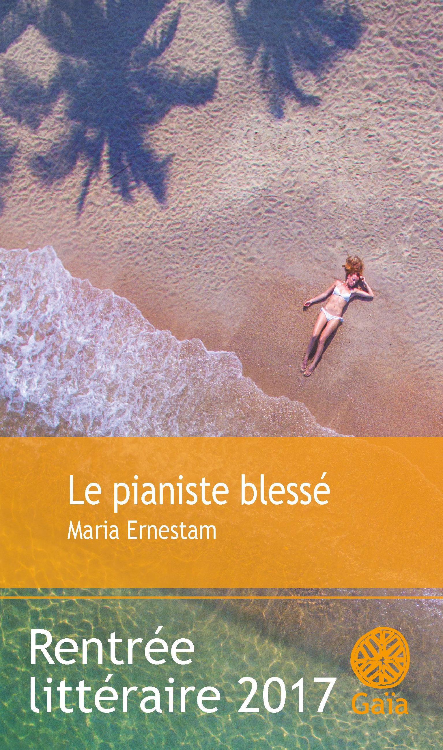 Le pianiste blessé | Ernestam, Maria