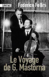 Le voyage de G. Mastorna | Fellini, Federico (1920-1993). Auteur
