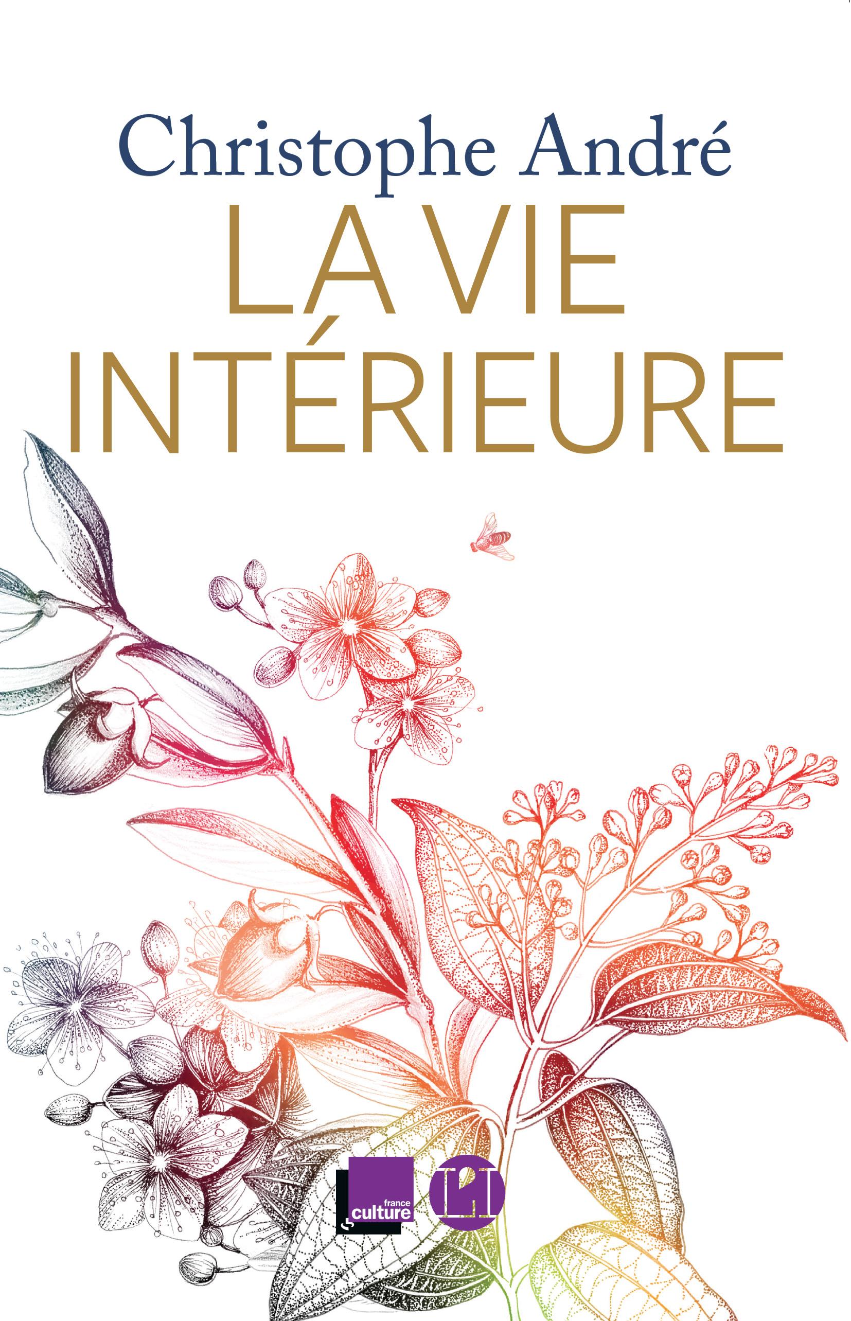 La Vie intérieure | André, Christophe