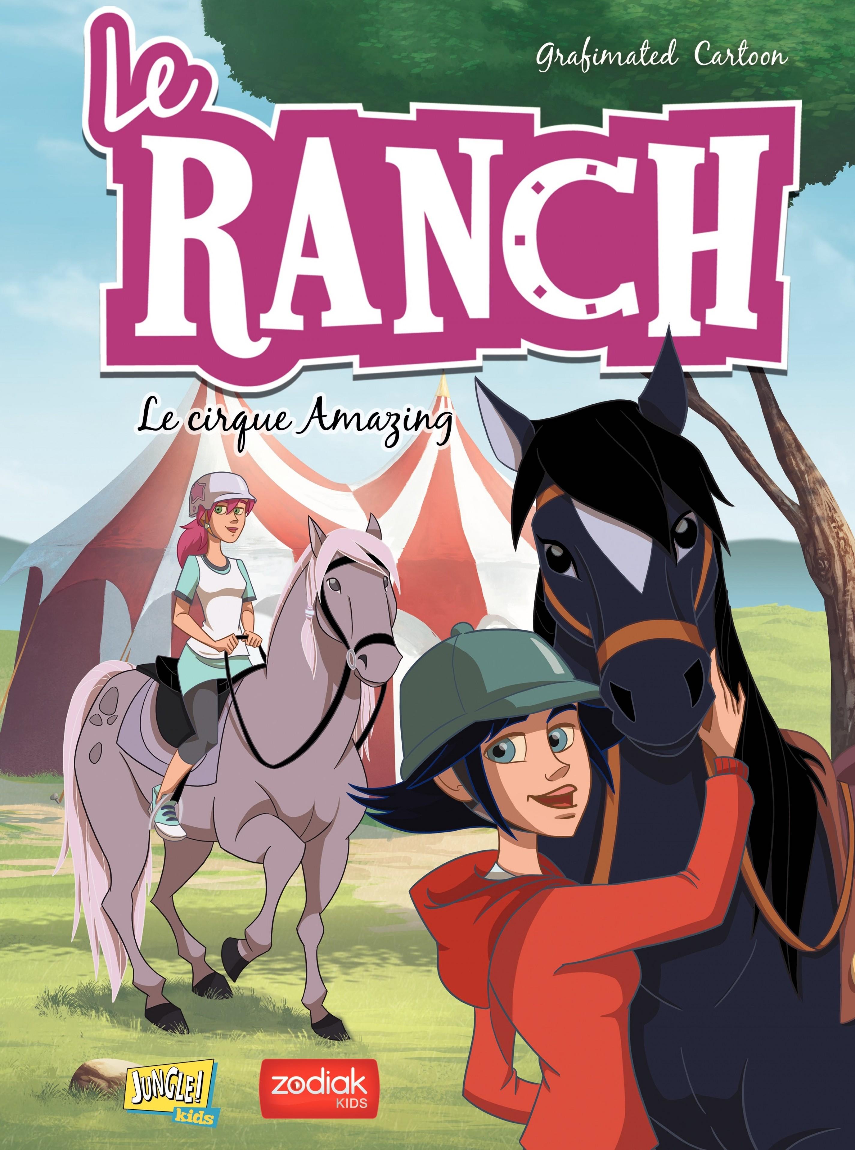 Le Ranch - Tome 3 - Le cirque Amazing | Veronique Grisseaux,