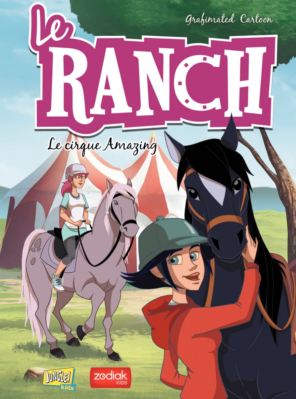 Le Ranch - Tome 3 - Le cirque Amazing |