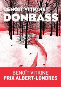 Donbass | Vitkine, Benoît. Auteur