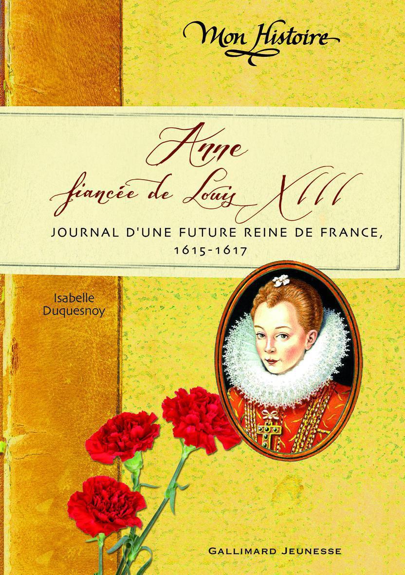 Anne, fiancée de Louis XIII | Duquesnoy, Isabelle