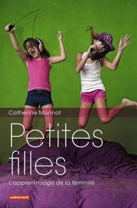 Petites filles : l'apprentissage de la féminité