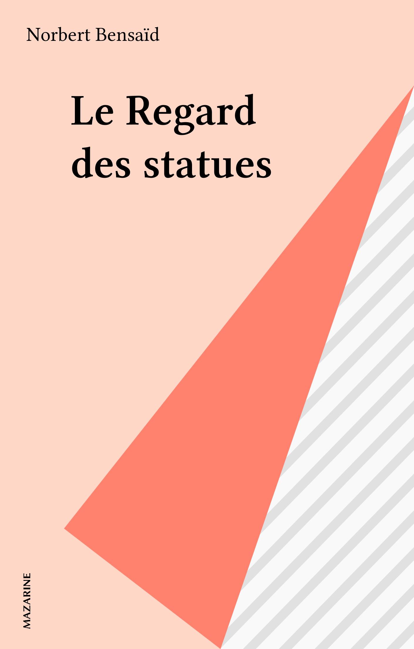 Le Regard des statues