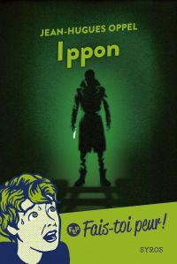 Ippon | Oppel, Jean-Hugues. Auteur