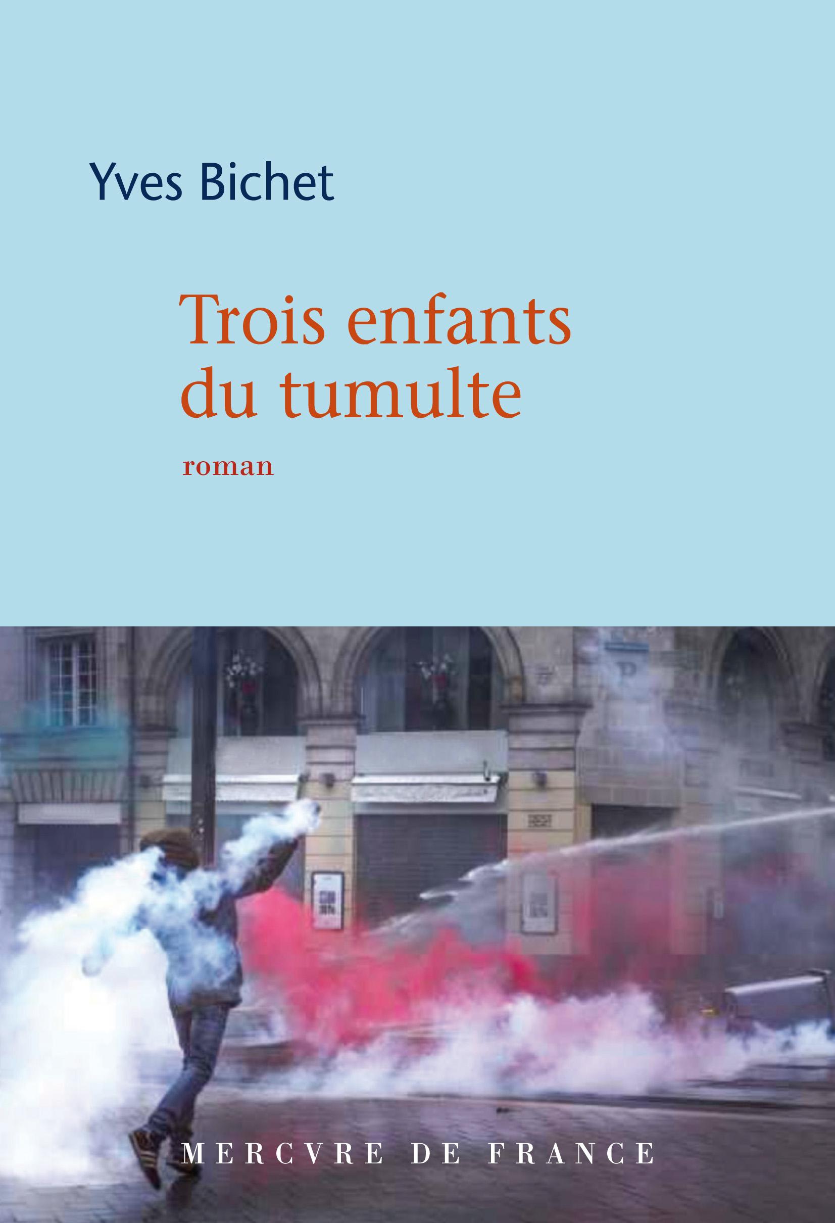 Trois enfants du tumulte | Bichet, Yves
