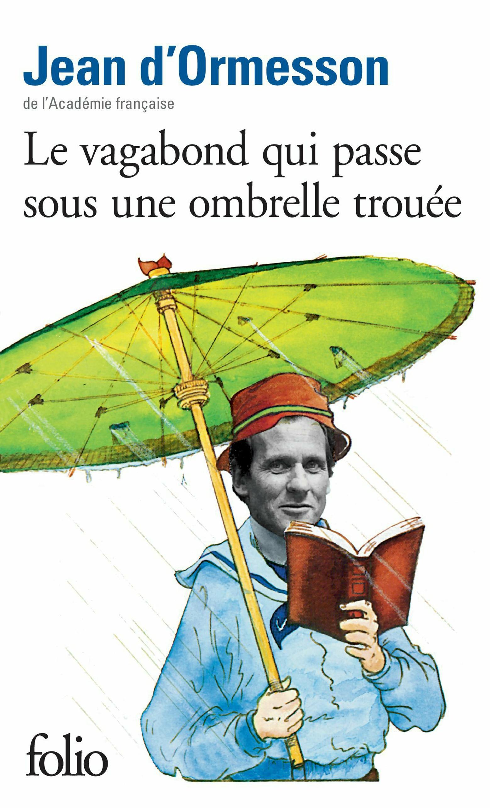 Le vagabond qui passe sous une ombrelle trouée