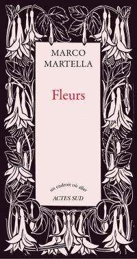 Fleurs | Martella, Marco (1962-....). Auteur