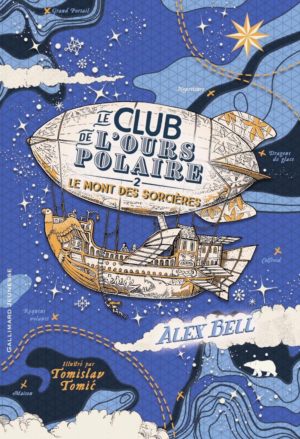 Le club de l'ours polaire (Tome 2) - Le Mont des sorcières | Bell, Alex
