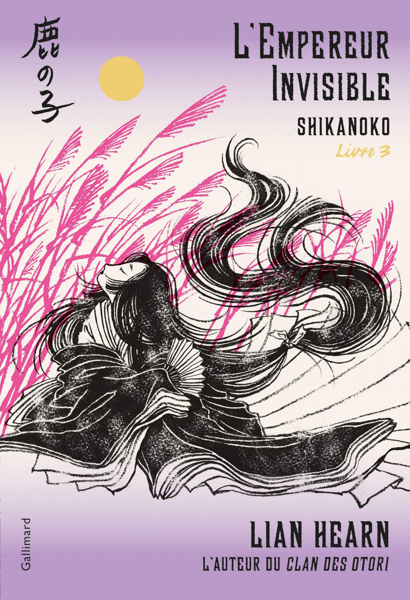 Shikanoko (Livre 3) - L'Empereur Invisible | Hearn, Lian