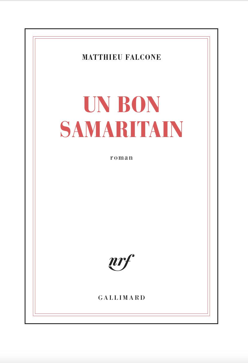 Un bon Samaritain | Falcone, Matthieu