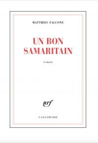 Un bon Samaritain | Falcone, Matthieu. Auteur