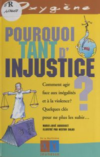 Pourquoi tant d'injustice ?