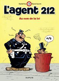 L'agent 212. Volume 2, Au nom de la loi