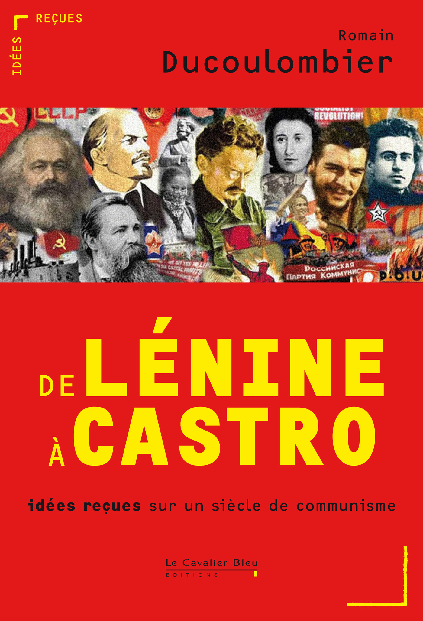 De Lénine à Castro