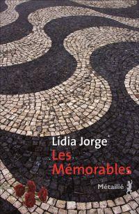 Les Mémorables   Jorge, Lídia. Auteur