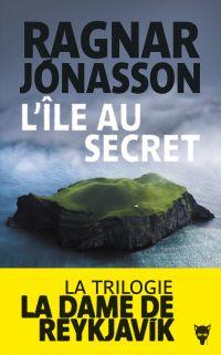 L'île au secret - La dame de Reykjavík | Jónasson, Ragnar. Auteur