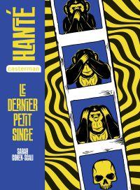 Hanté - Le dernier petit singe | Cohen-Scali, Sarah. Auteur