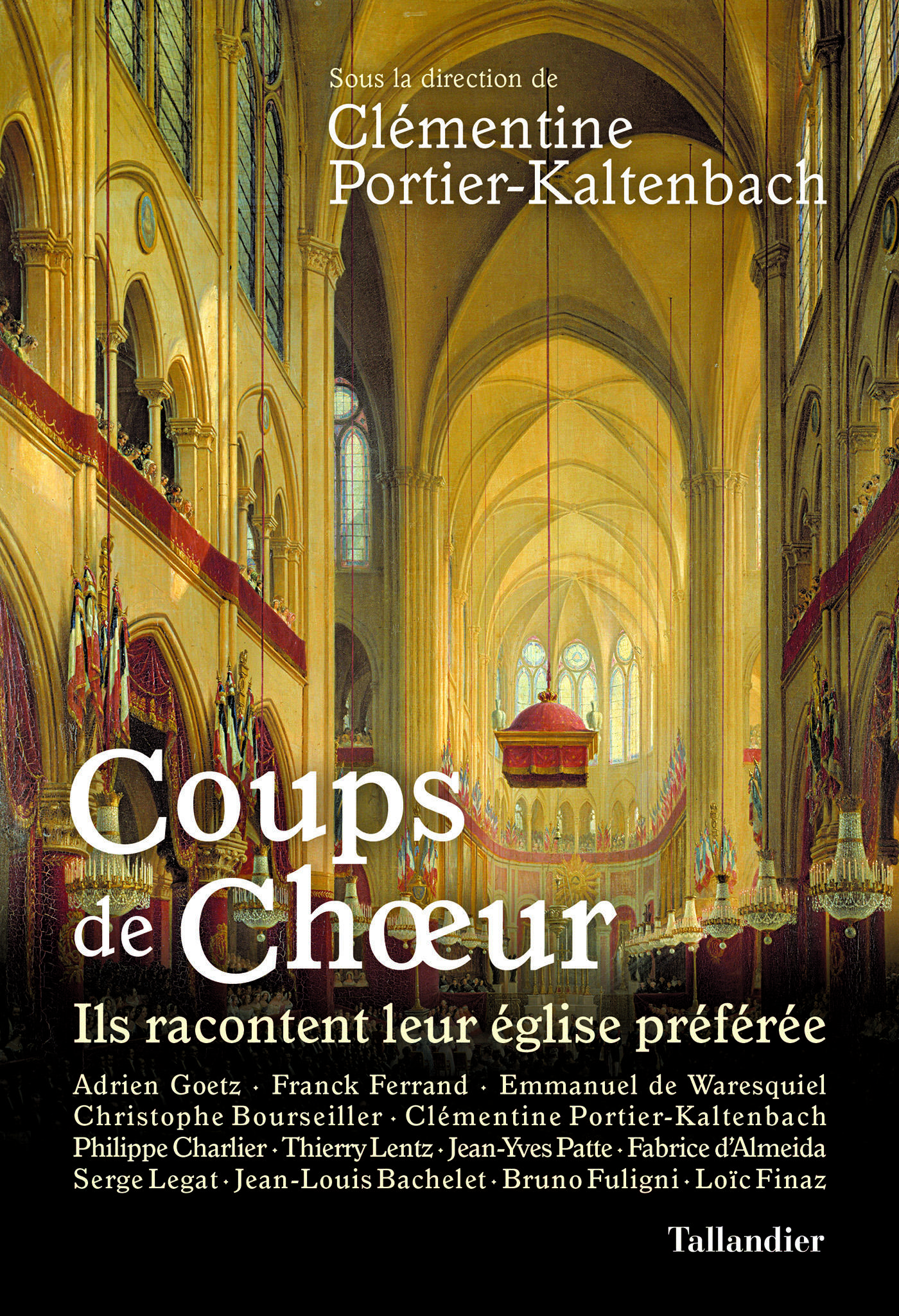 Coups de chœur - Ils racontent leur église préférée