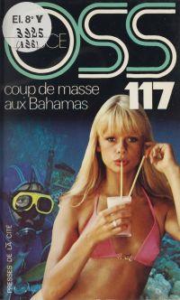 O.S.S. 117 : Coup de masse ...