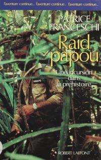 Raid papou