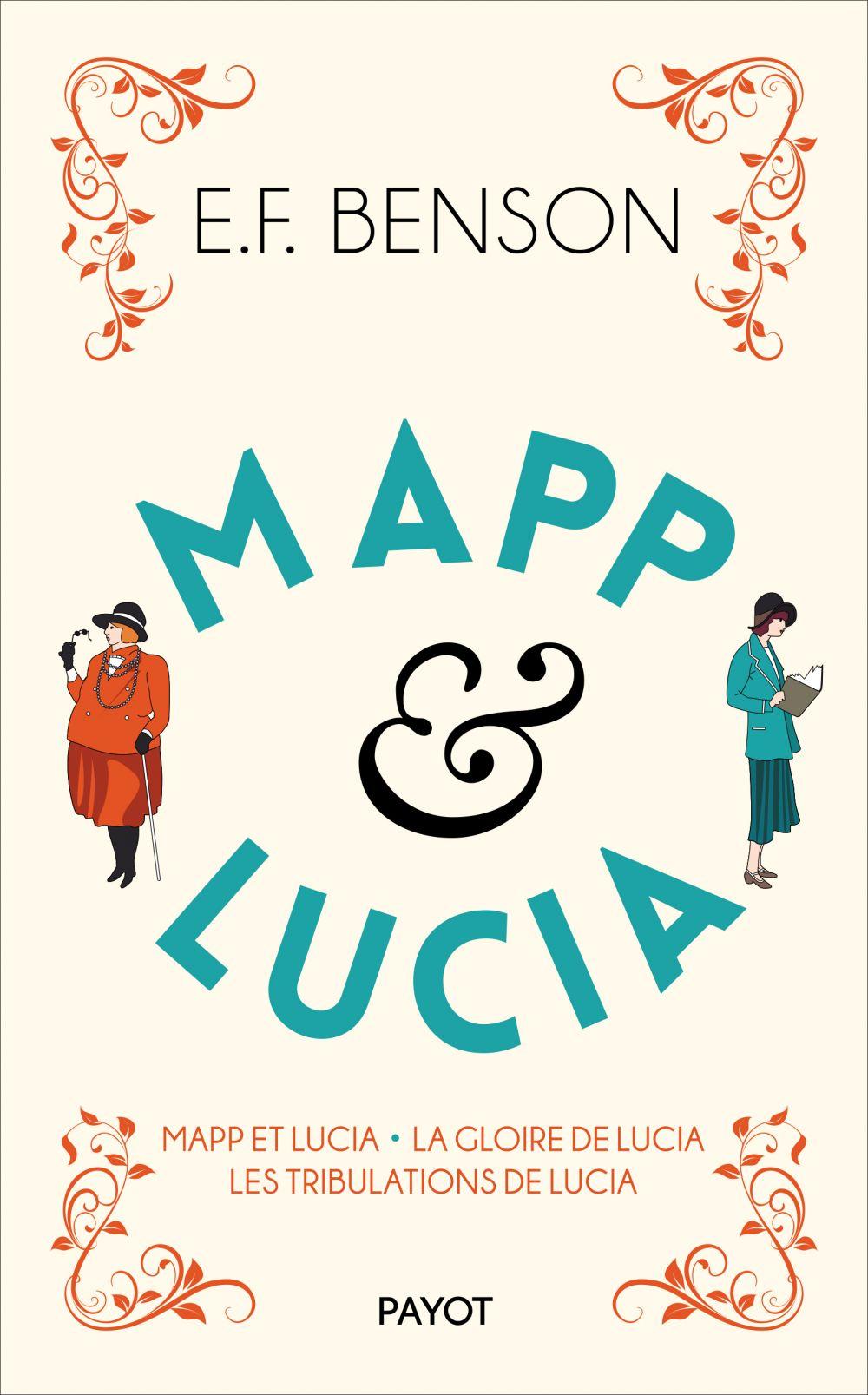 Mapp & Lucia, 2 | Benson, Edward Frederic. Auteur