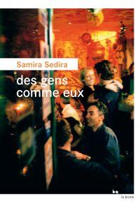 Des gens comme eux | Sedira, Samira. Auteur