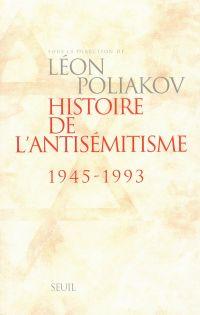 Histoire de l'antisémitisme (1945-1993)