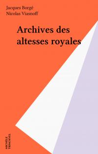 Archives des altesses royales