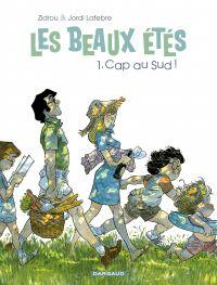 Les Beaux Étés - Tome 1 - C...