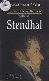 Stendhal, l3 juin 1819