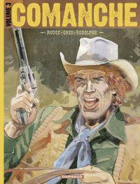 Comanche - Tome 3 - Intégrale