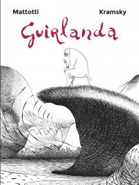 Guirlanda | Mattotti, Lorenzo. Auteur