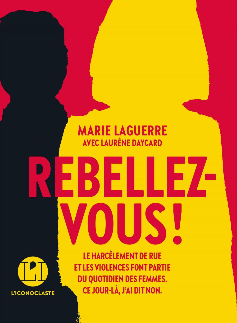 Rebellez-vous | Laguerre, Marie (1995?-....). Auteur