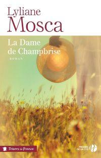 La Dame de Champbrise | MOSCA, Lyliane. Auteur