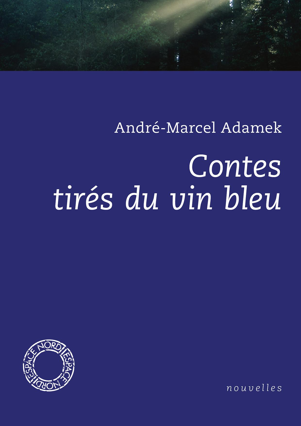 Contes tirés du vin bleu