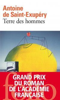 Terre des hommes | Saint-Exupéry, Antoine de. Auteur