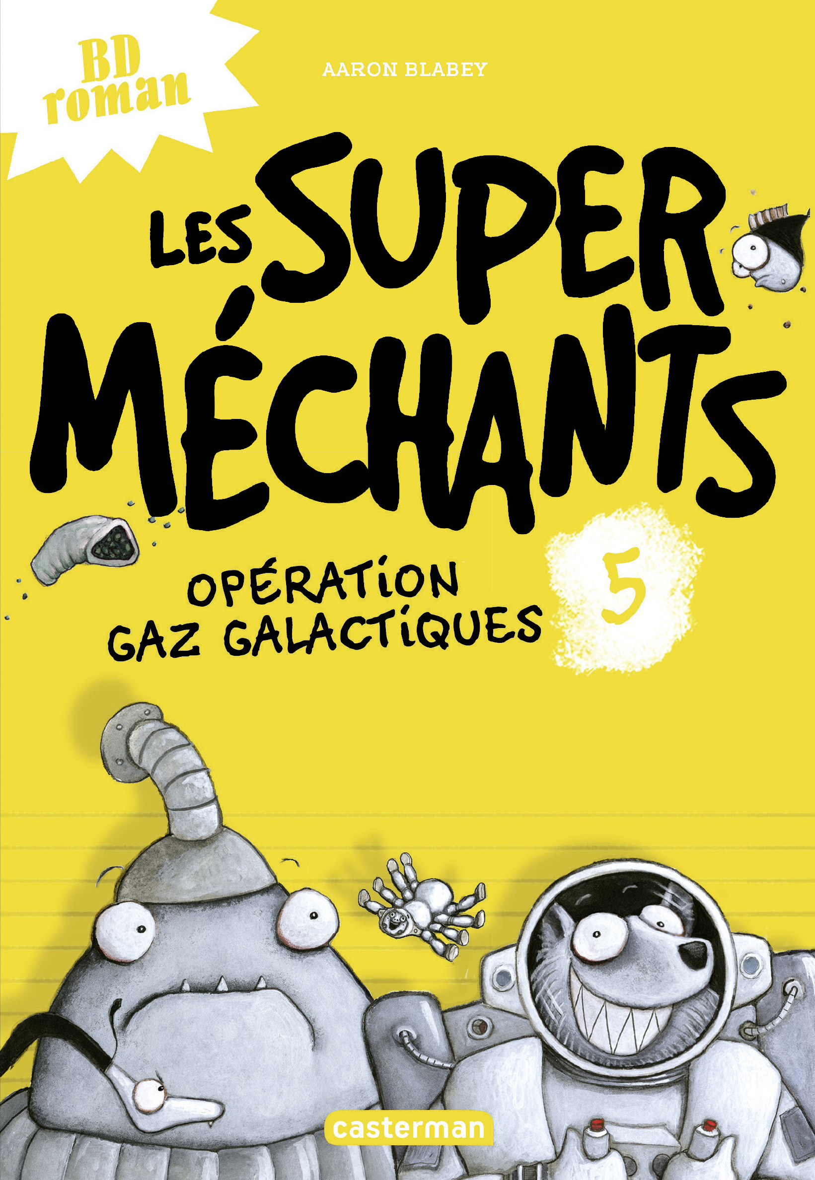 Les super méchants (Tome 5)...