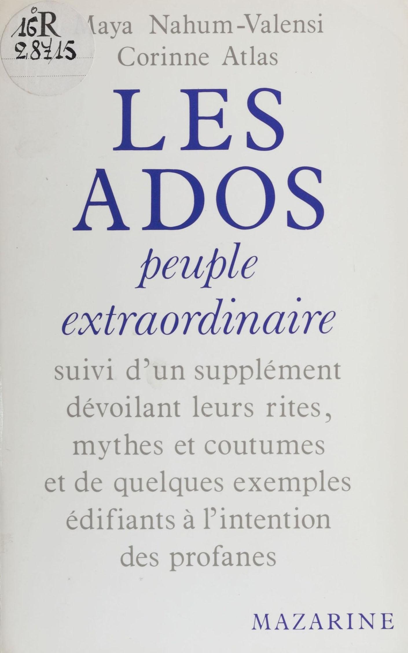 Les Ados : peuple extraordi...